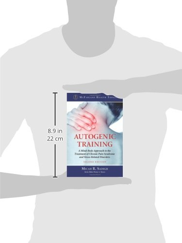 Autogenic Training A Mind Body Approach To The Treatment Of Chronic