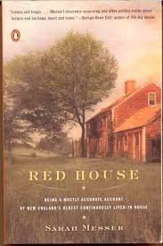 Red House: Being a Mostly Accurate Account of New England's Oldest Continuously PDF