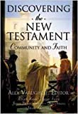 Discovering the New Testament: Community and Faith by Alex Varughese (2004-12-15)
