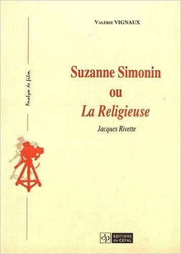 Amazon Fr Suzanne Simonin Ou La Religieuse Jacques