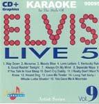 Pro Artist: Elvis ''Live'' 5 by Chartbuster Karaoke
