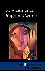 Do Abstinence Programs Work? (At Issue (Library)) ebook