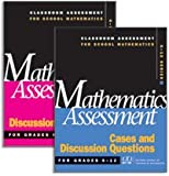 Mathematics Assessment : Cases and Discussion Questions for Grades 6-12, Bush, William S., 0873534824
