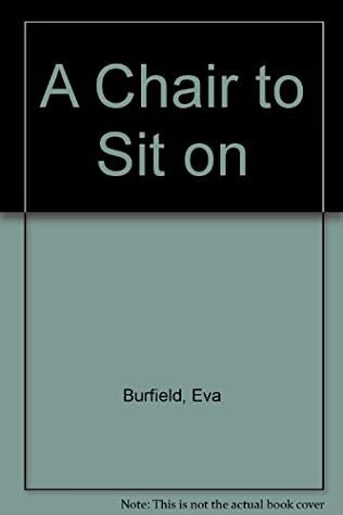book cover of A Chair to Sit On