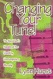 Changing Your Tune!, Lynn Hurst, 0687022975