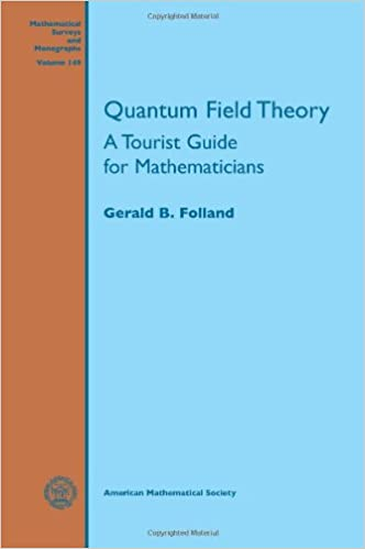 Quantum Field Theory (Mathematical Surveys and Monographs)