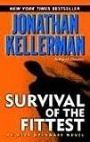 Survival of the Fittest, Jonathan Kellerman, 0345458842
