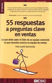 Descargar Libro 55 Respuestas A Preguntas Clave En Ventas Félix Lareki Garmendia