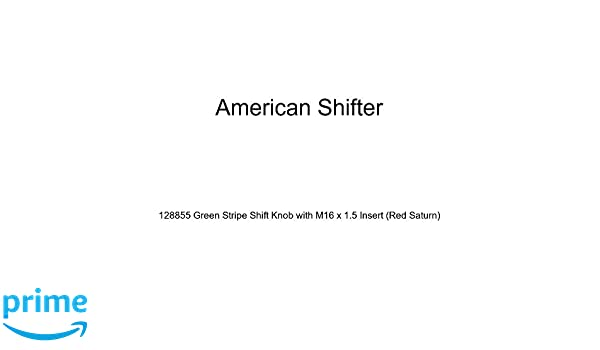 American Shifter 128855 Green Stripe Shift Knob with M16 x 1.5 Insert Red Saturn