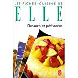 Fiches-Cuisine de ELLE, Desserts et pâtisseries