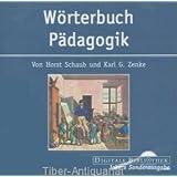 Wörterbuch Pädagogik.