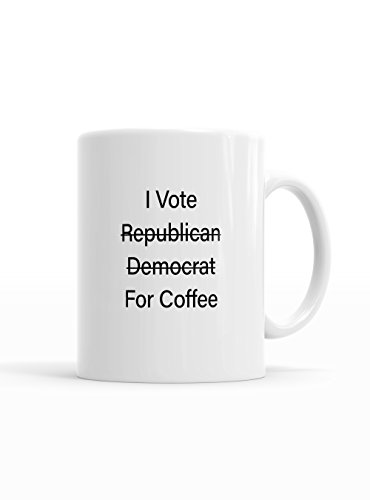 Funny Coffee Mug | Political Quote -