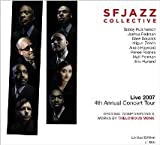 Live 2007 - 4th Anuual Concert Tour - Original Compositions & Works By Thelonius Monk