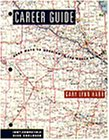 Career Guide : Road Maps to Meaning in the World of Work, Harr, Gary L., 053421942X