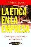 La etica en la empresa / The Business Ethics (Spanish Edition)