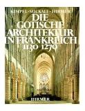 Die gotische Architektur in Frankreich 1130-1270