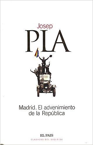 Amazon.com: Madrid, el advenimiento de la República ...