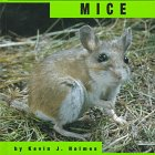 Mice, Kevin J. Holmes, 1560656042