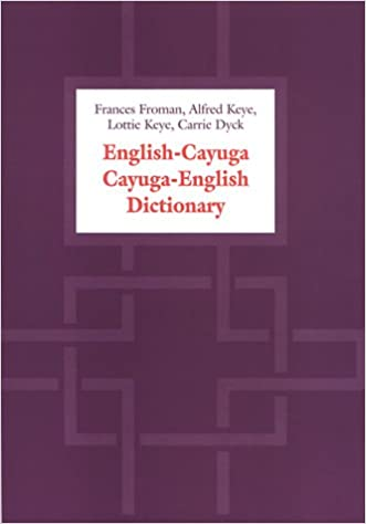 English-Cayuga/Cayuga-English Dictionary Bilingual Edition