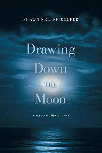 Drawing Down The Moon: Book One (James Island Trilogy) ()