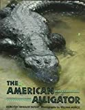 The American Alligator, Dorothy Hinshaw Patent, 0395633923
