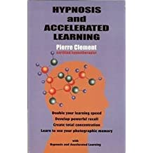 Hypnoosis and Accelerated Learning