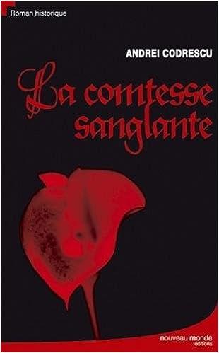 Amazon Fr La Comtesse Sanglante Andrei Codrescu
