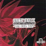 Guilty Gear X - Rising Force of Gear Image Vocal Tracks -Side I ROCK YOU!!