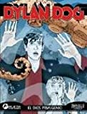 Dylan Dog 4, el Dios Prisionero / dylan Dog 4, the Imprisoned God (Spanish Edition)