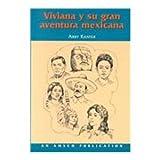 Viviana Y Su Gran Aventura Mexicana 9781567654752