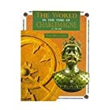 The World in the Time of Charlemagne, Fiona MacDonald, 0382397371