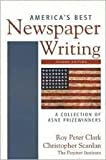 America's Best Newspaper Writing: A Collection of ASNE Prizewinners 2nd (second) edition