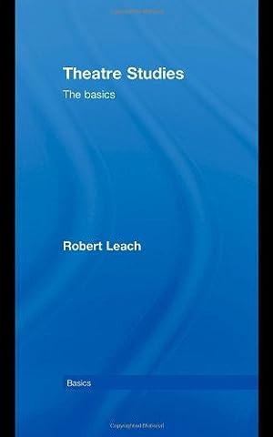 Theatre Studies: The Basics (Stages Lx)