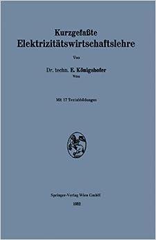 Kurzgefaßte Elektrizitätswirtschaftslehre
