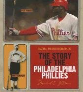 The Story of the Philadelphia Phillies (Baseball: The Great American Game) pdf