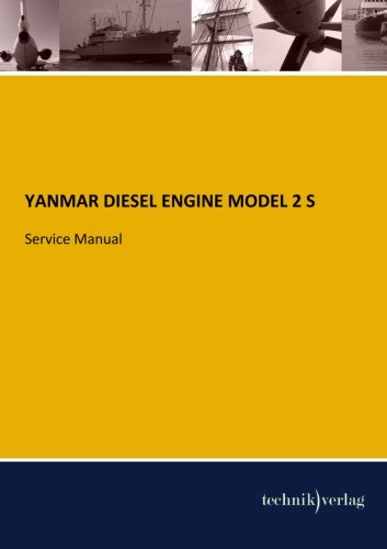 YANMAR DIESEL ENGINE Model 2 S: Service Manual