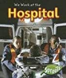 We Work at the Hospital, Angela Aylmore, 1410922464