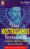Das Nostradamus-Testament : Prophetie oder Botschaft aus der Zukunft?.