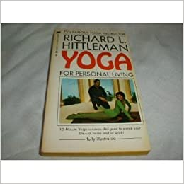 Yoga for Personal Living by Richard L. Hittleman (1992-08-01)