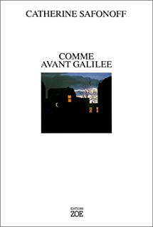 Comme avant Galilée, Safonoff, Catherine
