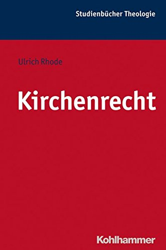 Read Online Kirchenrecht (Kohlhammer Studienbucher Theologie) (German Edition) pdf epub