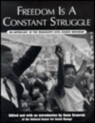Freedom Is a Constant Struggle: An Anthology of the Mississippi Civil Rights Movement by D. C.) Cultural Center for Social Change (Washington - Centre Dc Washington Shopping