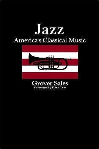 Jazz: America's Classical Music: Grover Sales: 9780306804915: Amazon