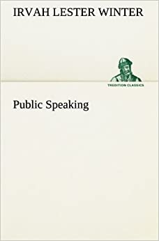 Book Public Speaking (TREDITION CLASSICS)