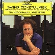 Wagner: Orchestral Music ~ Levine, The MET Orchestra