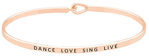 Dance Love Sing Live' Inspirational Positive Quote Mantra Phrase Engraved Thin Bangle Hook Bracelet - Jewelry Gift for Women & Teen Girls (Rose Gold) (Rose Gold)