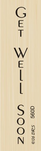 Small Vertical Get Well Rubber Stamp By DRS Designs