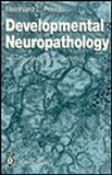Developmental Neuropathology, Friede, R. L., 0387192808