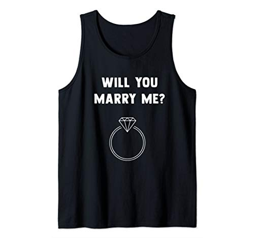 Will You Marry Me Surprise Wedding Proposal Pop The Question Tank Top (White Men Looking For Black Women To Marry)