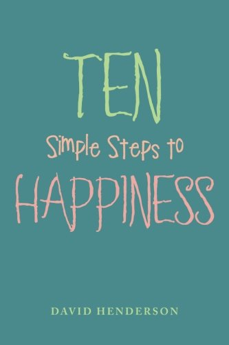 F.r.e.e Ten Simple Steps to Happiness<br />R.A.R